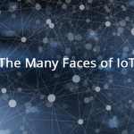 The Many Faces of IoT